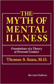 Szasz Myth Mental Health Crisis