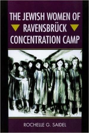 Saidel Jewish Women Ravensbruck