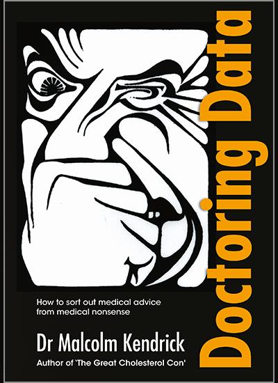 Doctoring Data_Dr. Malcolm Kendrick