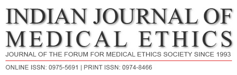 Indian J Medical Ethics