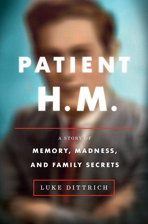 patient-hm_luke-dittrich