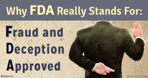 FDA = fraud-deception-approved