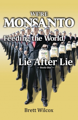 We're Monsanto_Lie after Lie